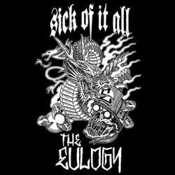 Sick Of It All - Sick Of It All / The Eulogy