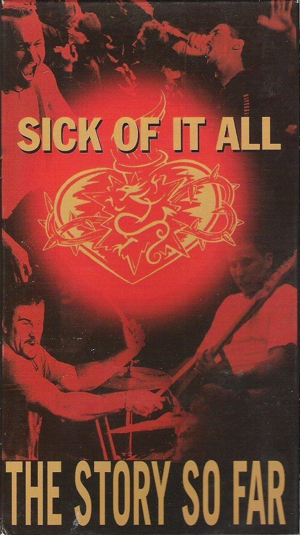 Sick Of It All - The Story So Far