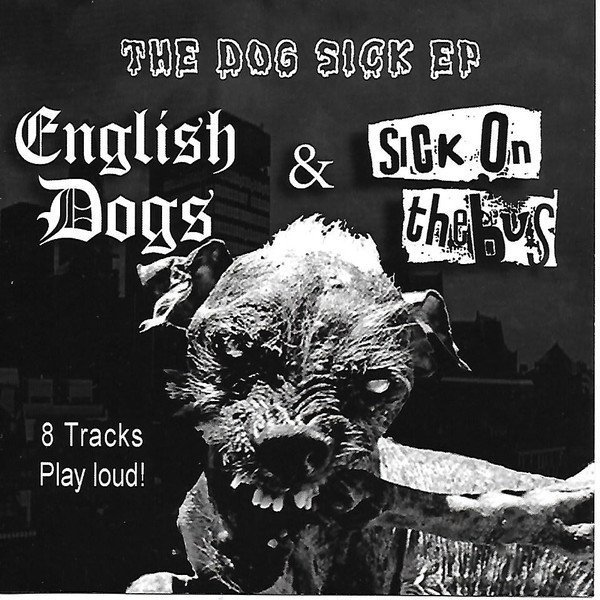 Sick On The Bus - The Dog Sick EP