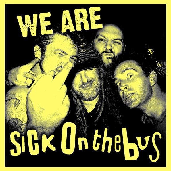 Sick On The Bus - We Are Sick On The Bus
