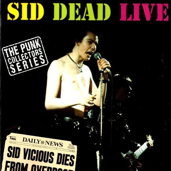Sid Vicious - Sid Vicious And Friends