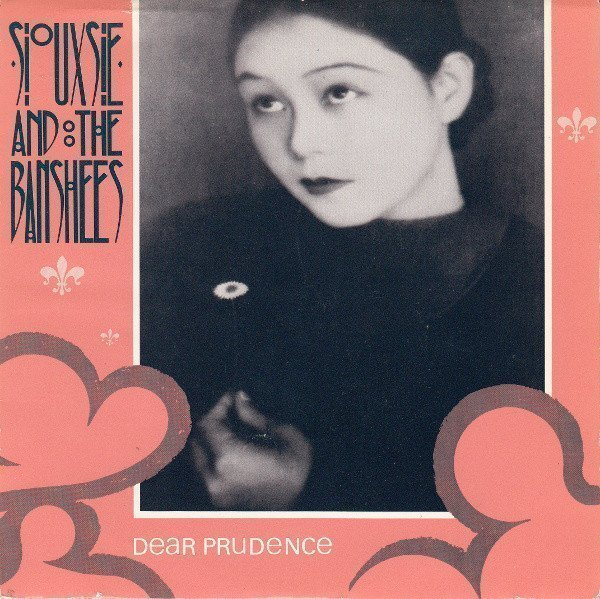 Siouxsie  The Banshees - Dear Prudence