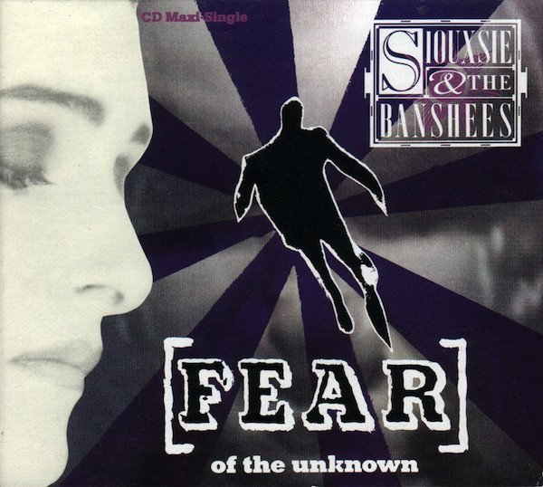 Siouxsie  The Banshees - Fear (Of The Unknown)