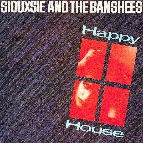Siouxsie  The Banshees - Happy House