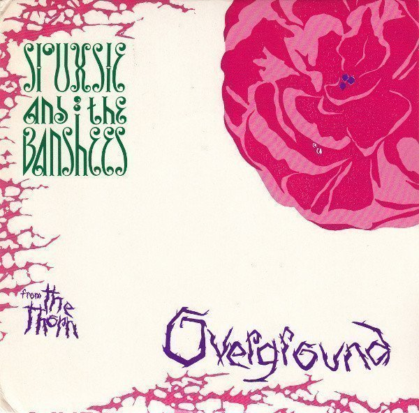 Siouxsie  The Banshees - Overground