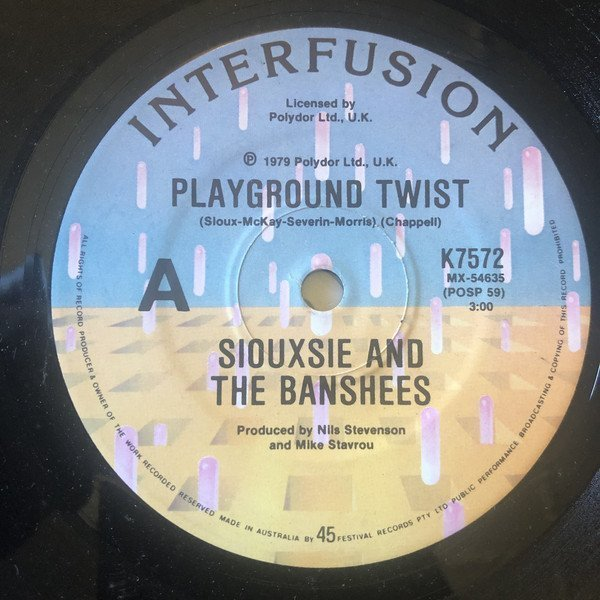 Siouxsie  The Banshees - Playground Twist / The Staircase (Mystery)