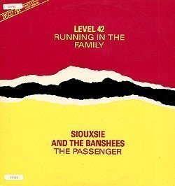 Siouxsie  The Banshees - Running In The Family / The Passenger