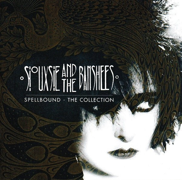 Siouxsie  The Banshees - Spellbound - The Collection