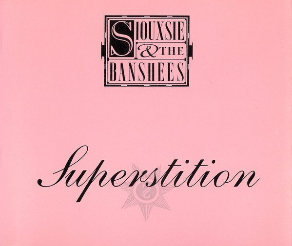 Siouxsie  The Banshees - Superstition