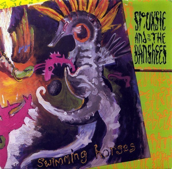 Siouxsie  The Banshees - Swimming Horses