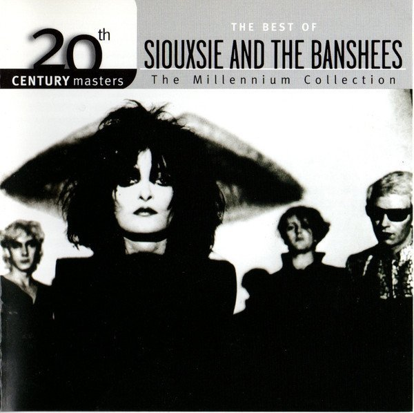Siouxsie  The Banshees - The Best Of Siouxsie And The Banshees