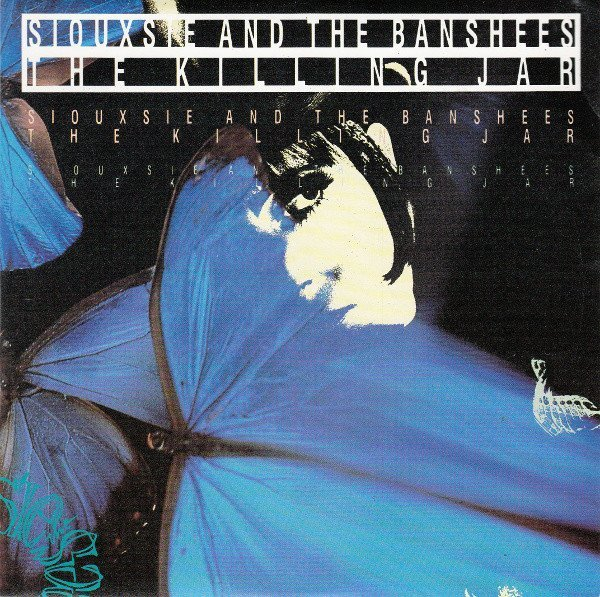 Siouxsie  The Banshees - The Killing Jar