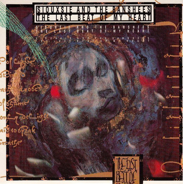 Siouxsie  The Banshees - The Last Beat Of My Heart