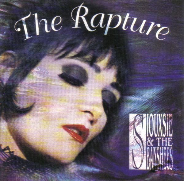Siouxsie  The Banshees - The Rapture