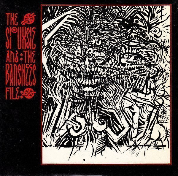 Siouxsie  The Banshees - The Siouxsie And The Banshees File