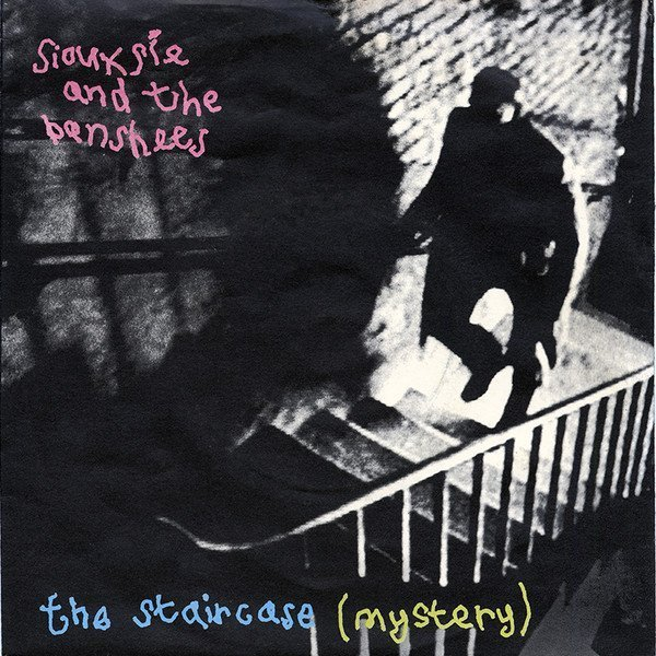 Siouxsie  The Banshees - The Staircase (Mystery)