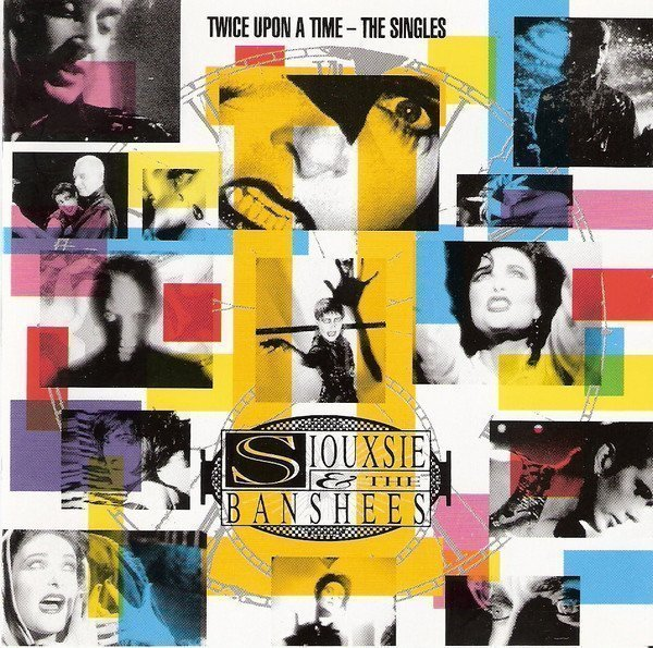 Siouxsie  The Banshees - Twice Upon A Time - The Singles