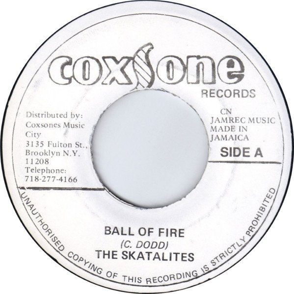 Skatalites - Ball Of Fire / Every Time