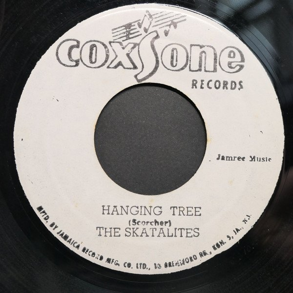 Skatalites - Hanging Tree / You Are So Delightful