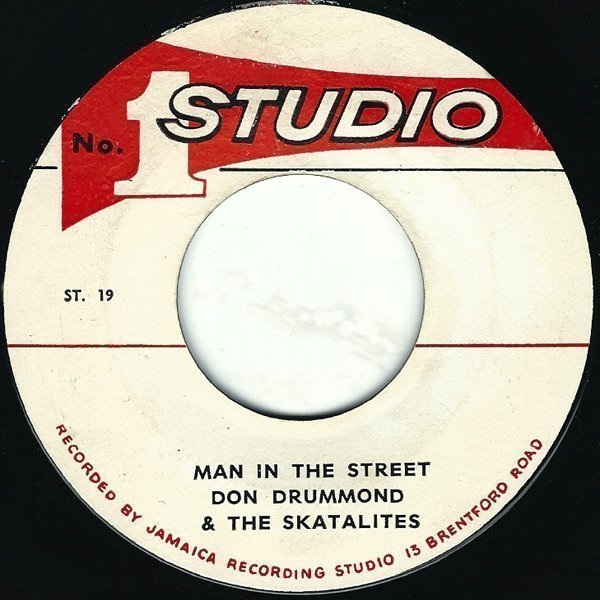 Skatalites - Man In The Street / You Are My One Love