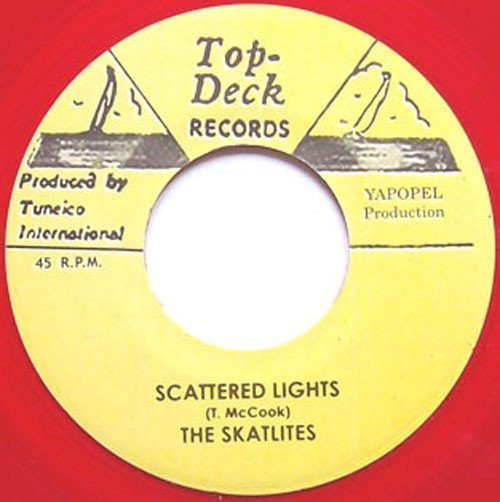 Skatalites - Scattered Lights / Every Word I Say Is True
