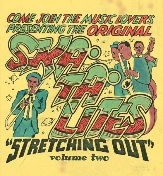 Skatalites - Stretching Out Volume Two