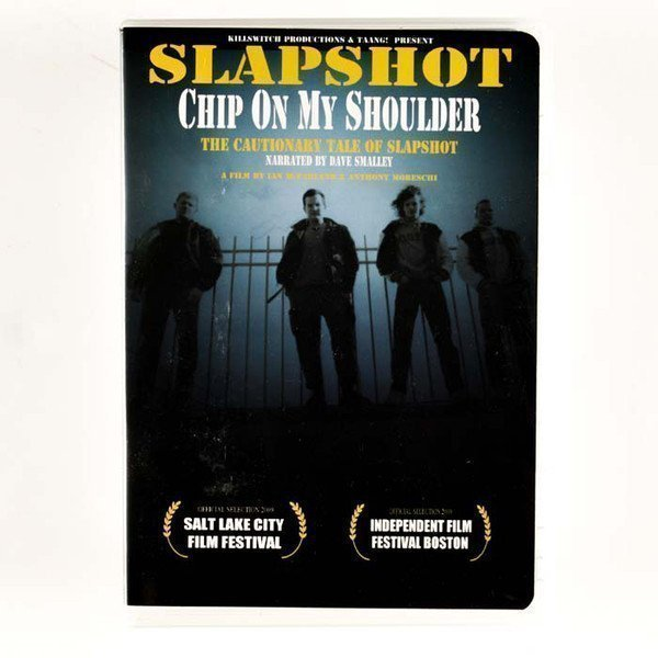Slapshot - Chip On My Shoulder: The Cautionary Tale Of Slapshot