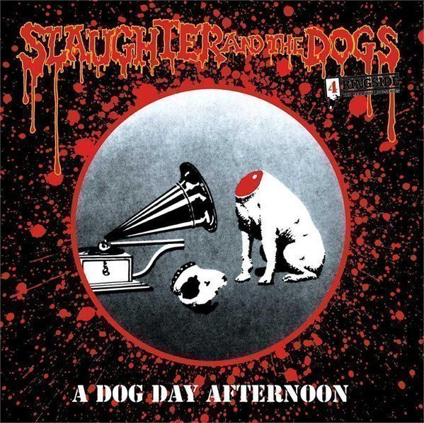 Slaughter And The Dogs - A Dog Day Afternoon