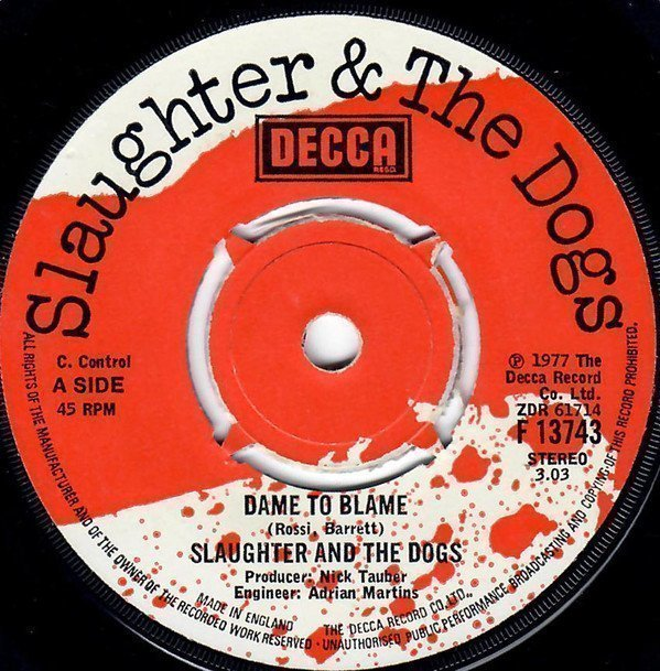 Slaughter And The Dogs - Dame To Blame / Johnny T
