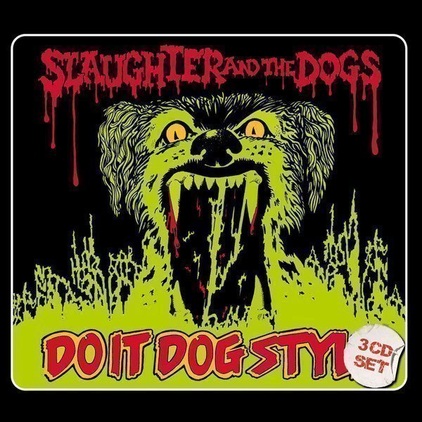 Slaughter And The Dogs - Do It Dog Style