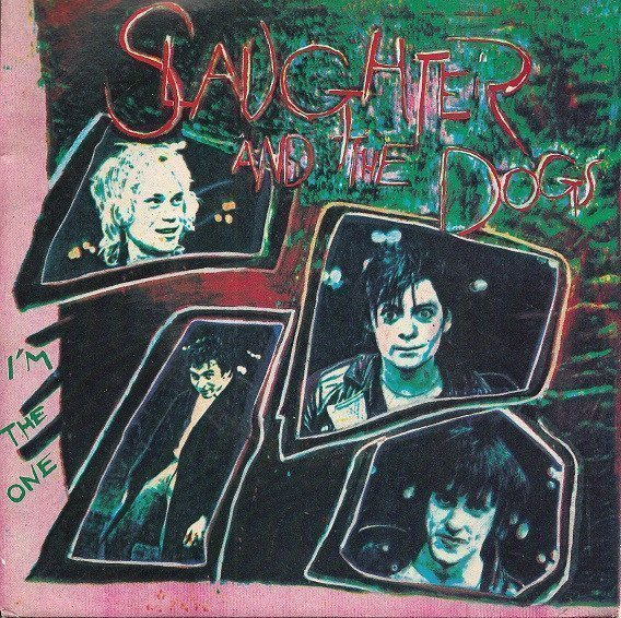 Slaughter And The Dogs - I