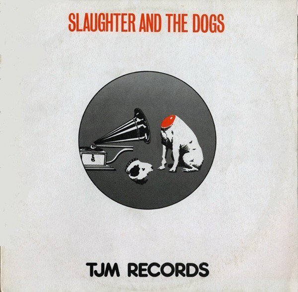 Slaughter And The Dogs - It