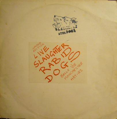 Slaughter And The Dogs - Live Slaughter Rabid Dogs