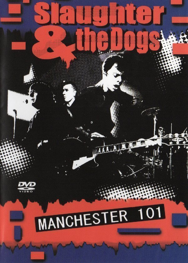 Slaughter And The Dogs - Manchester 101