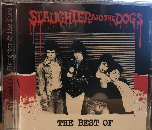 Slaughter And The Dogs - The Best Of