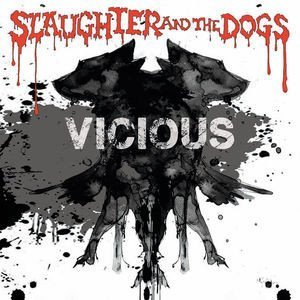 Slaughter And The Dogs - Vicious