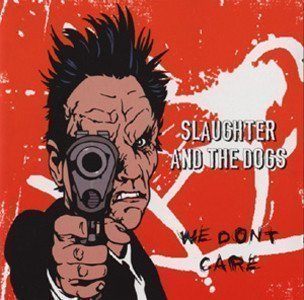 Slaughter And The Dogs - We Don