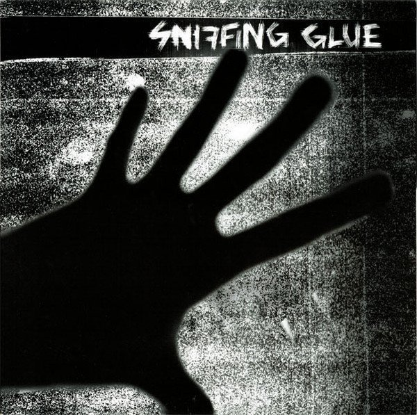 Sniffing Glue - Sniffing Glue