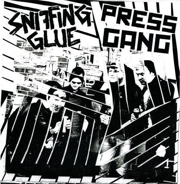 Sniffing Glue - Sniffing Glue / Press Gang
