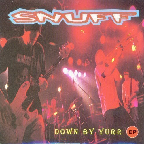 Snuff - Down By Yurr EP