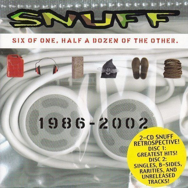 Snuff - Six Of One, Half A Dozen Of The Other