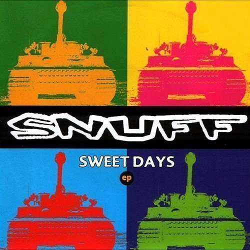 Snuff - Sweet Days EP