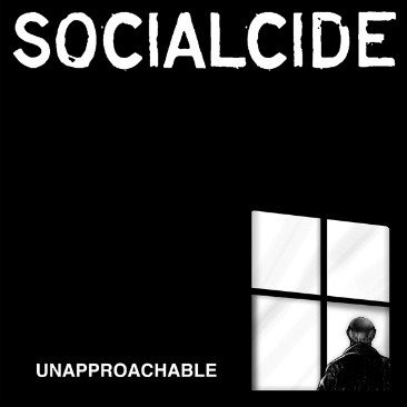 Socialcide - Unapproachable