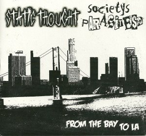 Societys Parasites - From The Bay To LA