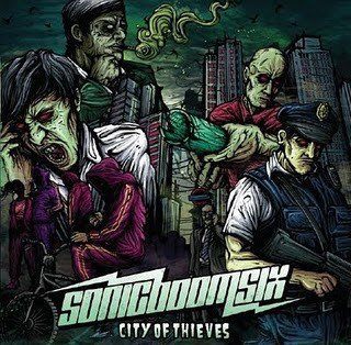 Sonic Boom Six - City Of Thieves