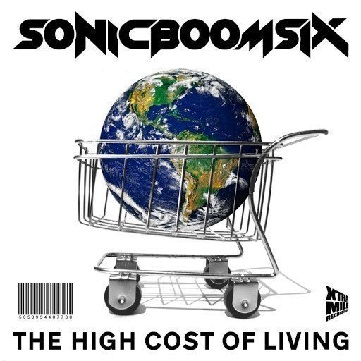 Sonic Boom Six - The High Cost Of Living