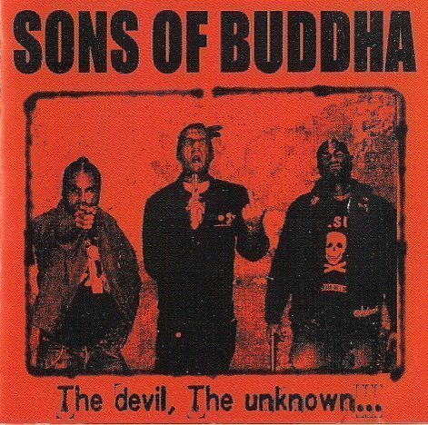 Sons Of Buddha - The Devil, The Unknown...