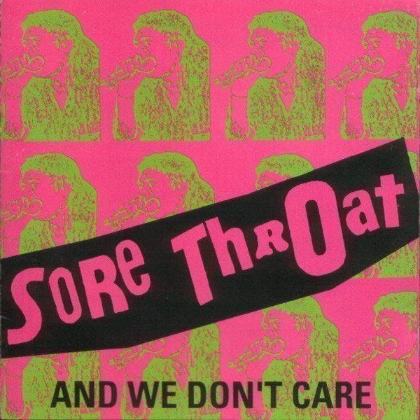 Sore Throat - And We Don