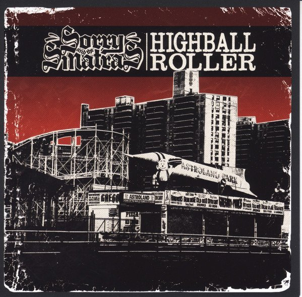 Sorry And The Sinatras - Highball Roller