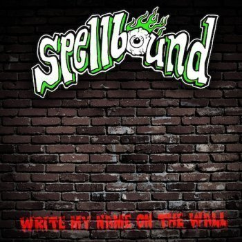 Spellbound - Write My Name On The Wall